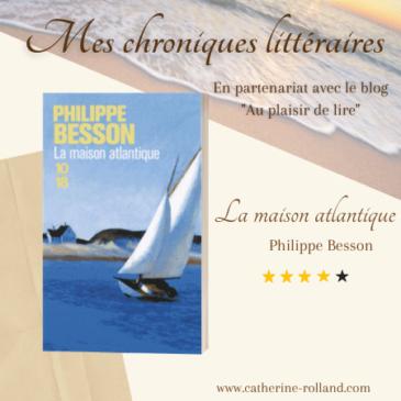 La maison atlantique, de Philippe Besson