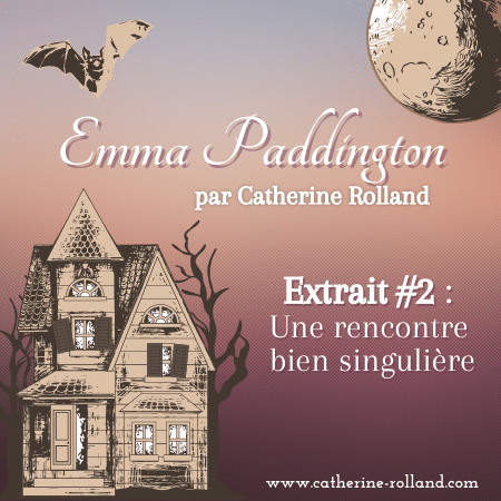 Emma Paddington : Extrait #2