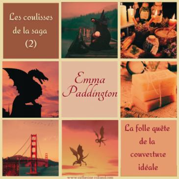 Emma Paddington, les coulisses de la saga (2)